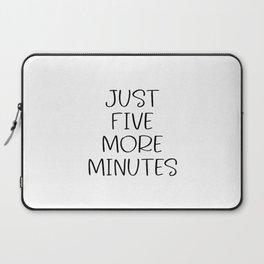 Just five more minutes, Bathroom print, Bathroom decor, Typography print, Bathroom wall art, Bathroo Laptop Sleeve