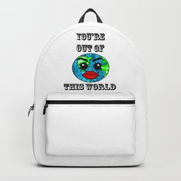 You're out of this World Backpack