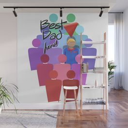 Best Dad Here Wall Mural