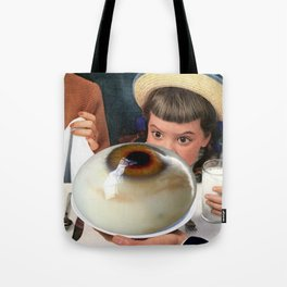 HER EYES WERE BIGGER THAN HER BELLY Tote Bag