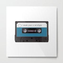 i made you a mixtape Metal Print