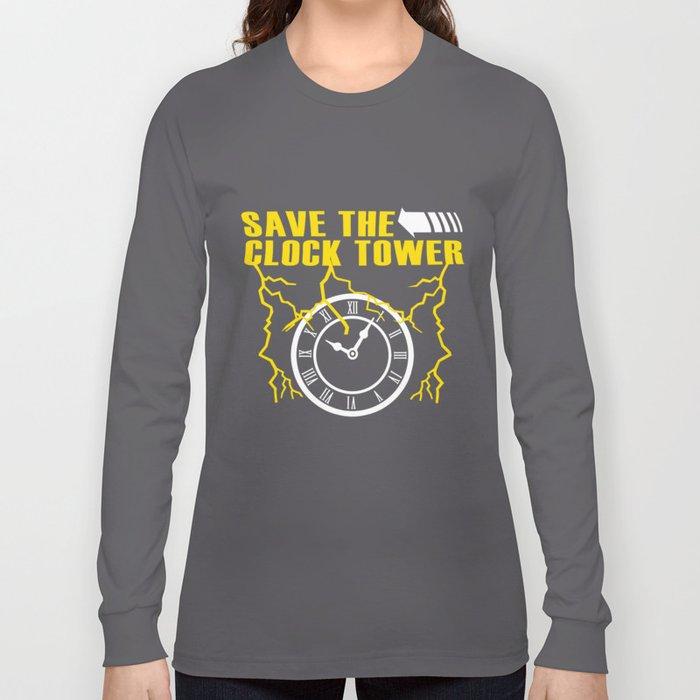 bb64608c Save The Clock Tower Long Sleeve T-shirt by ritarose | Society6