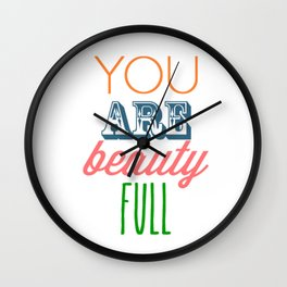 You Are Beautiful Wall Clock