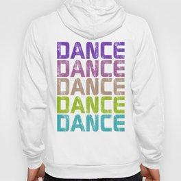 Dance Dance Dance (Galaxy)  Hoody