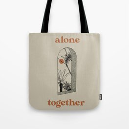 Alone Together Tote Bag