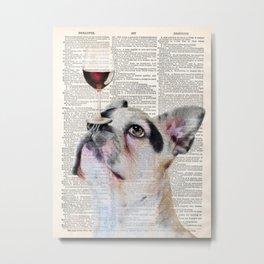 French Bulldog Dog, Wine Print, Gift for wine lover, Wine humor, Wine wall decor, Dining room decor Metal Print