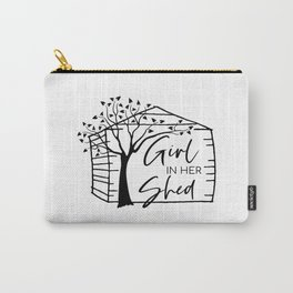 Girl In Her Shed Carry-All Pouch