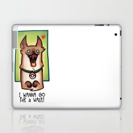 I wanna go for a walk ! Laptop & iPad Skin