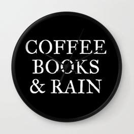 Coffee Books & Rain - Black Wall Clock