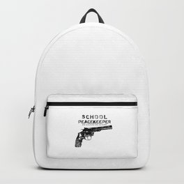 School Peacekeeper - Trump's Recommendation - Teacher Bonus - Gun Backpack