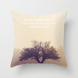 An early morning walk is a blessing for the whole day Throw Pillow