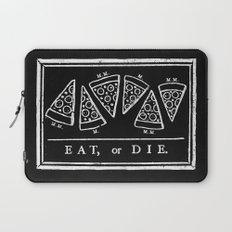 Eat, or Die (black) Laptop Sleeve