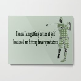 Getting Better at Golf Metal Print