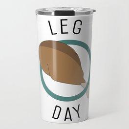 Leg Day Travel Mug