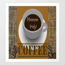 Lovely Coffee Art Print