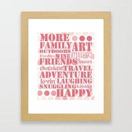 More...Happy Framed Art Print