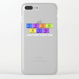 Chemistry Science Sarcasm Wine And Everything Fine graphic Clear iPhone Case
