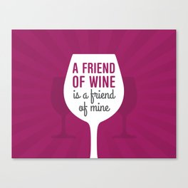 Friend Of Wine Canvas Print