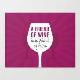 Friend Of Wine Canvas Print