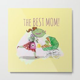 The best mom (c) 2017 Metal Print