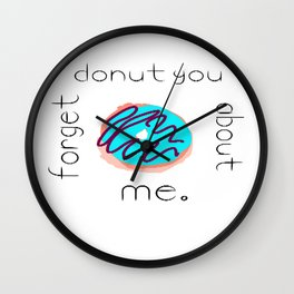 Donut You Forget About Me Wall Clock