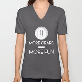 More Gears = More Fun Standard Manuals Unisex V-Neck