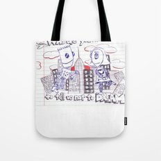 Don't tell me what to do. You're not my mom. Tote Bag