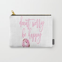 Donut Poster, Donut Worry Be Happy, Home Decor, Pink Poster, Girls Room Decor Carry-All Pouch
