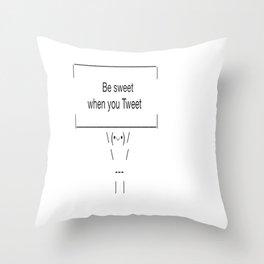 Be Sweet When You Tweet Throw Pillow