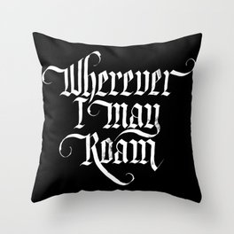 Wherever I may roam Throw Pillow
