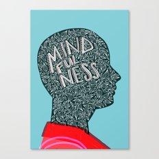 Mindfulness Grows Canvas Print