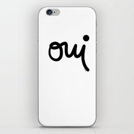 Oui iPhone Skin