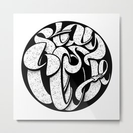 Stay Close Lettering Blk Metal Print