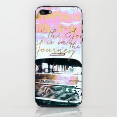 The Joy is in the Journey iPhone & iPod Skin