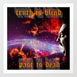 Truth Is Blind Art Print