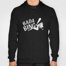 Neon Bada Bing! Hoody