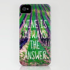 Wine is Always the Answer  iPhone (4, 4s) Slim Case
