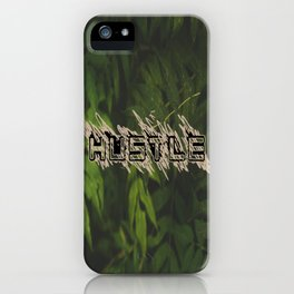 Hustle Nature iPhone Case