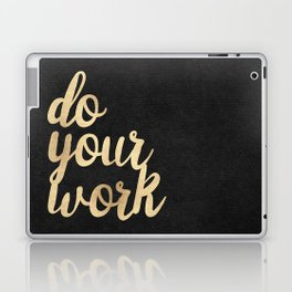 Do Your Work Gold on Black Fabric Laptop & iPad Skin