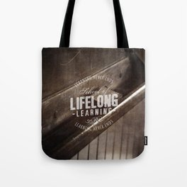 Lifelong Learning Tote Bag