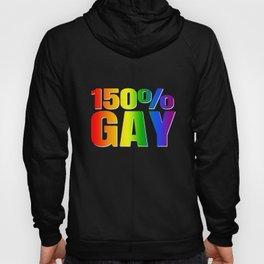 150% Gay - LGBT Pride Hoody