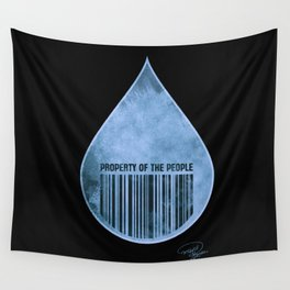 Water : Property of the People 2 Wall Tapestry