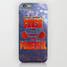 Crush iPhone 6s Slim Case