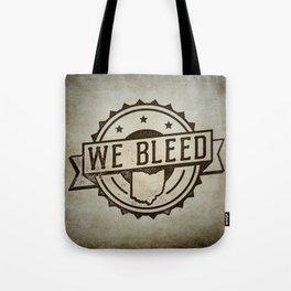 We Bleed Ohio Tote Bag