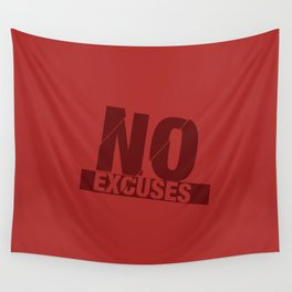 No Excuses - Red Wall Tapestry