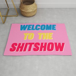 Welcome to the shit show - pink blue and yellow Rug