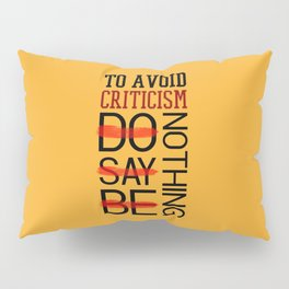 Lab No. 4 Do Say Be Nothing Elbert Hubbard Famous Motivational Quotes Pillow Sham