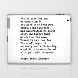 Ralph Waldo Emerson, Finish Each Day Inspirational Quote Laptop & iPad Skin