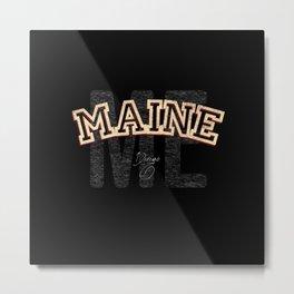 Maine Vintage Retro Collegiate Metal Print