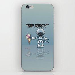 Bad Robot! iPhone Skin